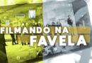 Filmando a Violência Policial na Favela